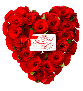 Happy Mother's Day! red heart of roses with white card