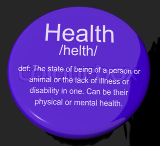 Health Definition Button Showing Wellbeing Fit Condition Or Heal