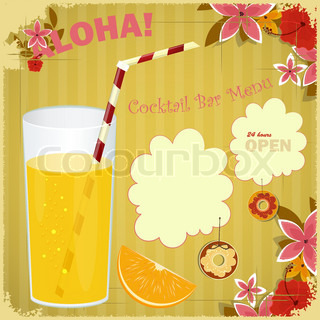 Design Menu card for Cocktail Bar - glass of orange juice, floral background, place for text - vector illustration