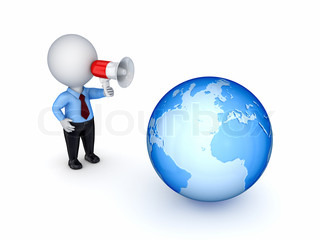 3d small person with megaphone and big globe