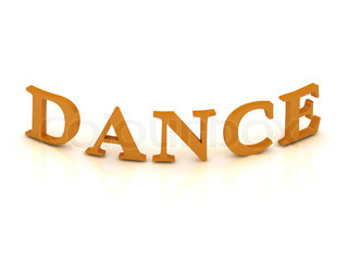 DANCE sign with orange letters