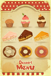 Vintage Dessert Menu - pastry on retro background - vector illustration