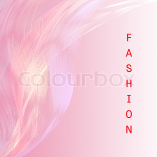 Fashion wordingwith pink line attractive background