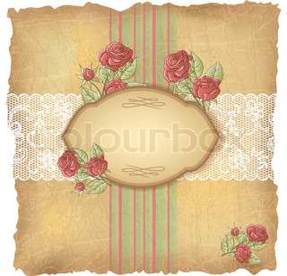 Vintage background with roses and lace Old paper