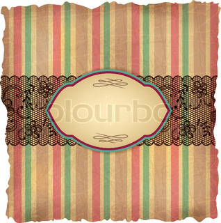 Vintage background with stripes and lace Old paper