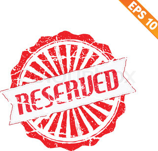 Rubber stamp reserved - Vector illustration - EPS10