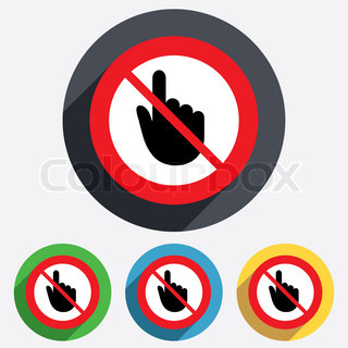 Do not touch. Hand cursor sign icon.